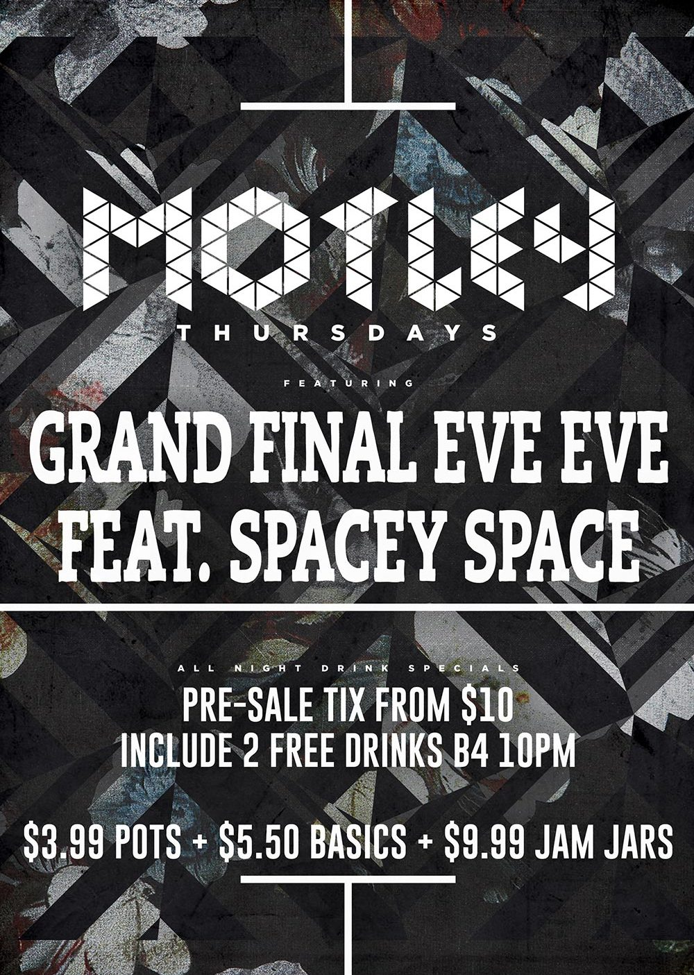 Motely Grand Final Eve Eve